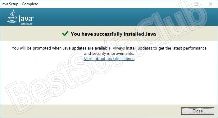 УстановкаJava 64 Bit для Windows 10 завершена
